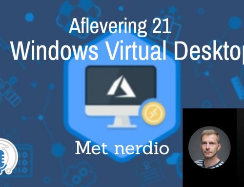 Episode 21 – Bas van Kaam about Nerdio for WVD